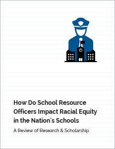 Report-How-Do-SROs-Impact-Racial-Equity-in-Schools-thumb